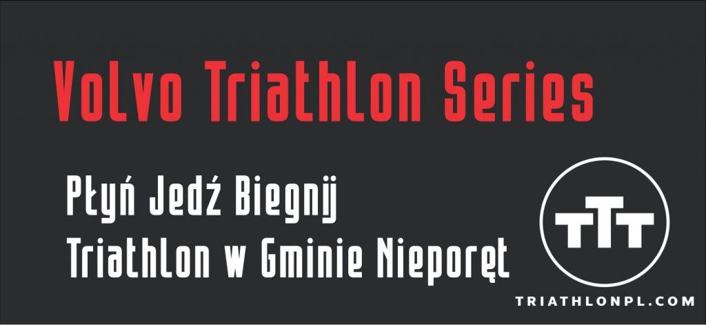 Volvo Triathlon Series - Triathlon w Gminie Nieporęt